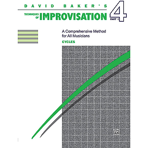 Techniques of Improvisation - Volume 4, Part 1 (Cycles)