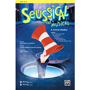 Seussical the Musical: A Choral Medley