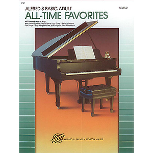 Alfred's Basic Adult Piano Course - All-Time Favorites (Level 2)