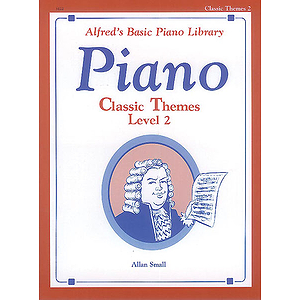 Alfred's Basic Piano Course - Classic Themes Level 2