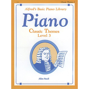 Alfred's Basic Piano Course - Classic Themes Level 3