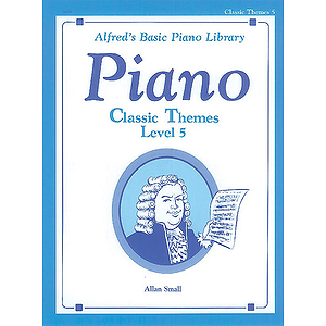 Alfred's Basic Piano Course - Classic Themes Level 5