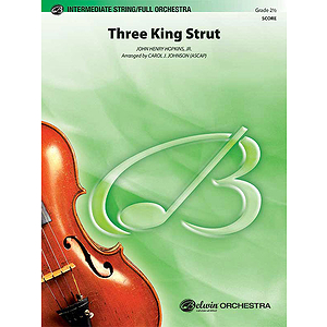 Three King Strut