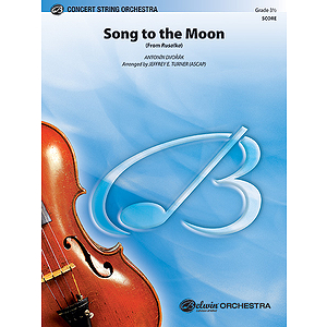 Song to the Moon (From Rusalka)
