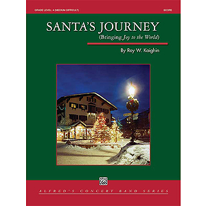 Santa&#039;s Journey (Bringing &quot;Joy to the World&quot;)