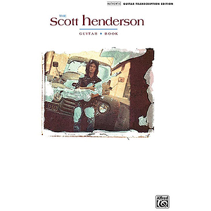 The Scott Henderson Guitar Book