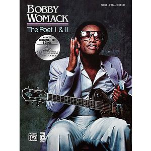 Bobby Womack: The Poet / The Poet II