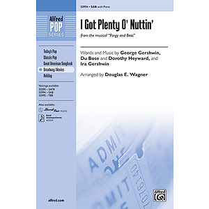 I Got Plenty o' Nuttin' (from the musical Porgy and Bess)