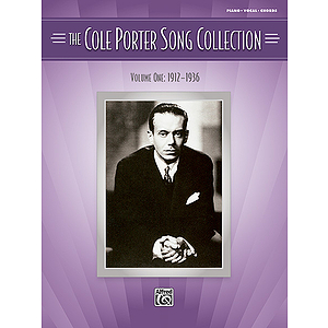 The Cole Porter Song Collection, Volume One: 1912-1936