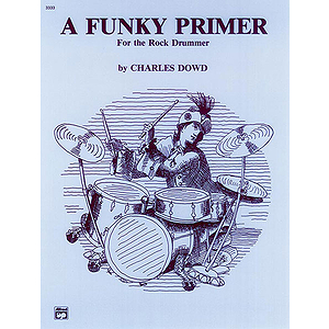 Funky Primer for The Rock Drummer, A