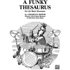 Funky Thesaurus for The Rock Drummer, A