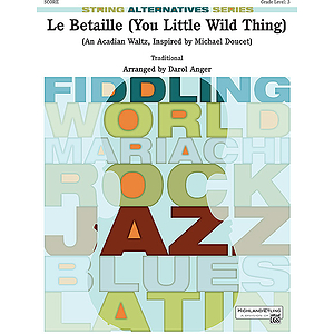 La Betaille (You Little Wild Thing)