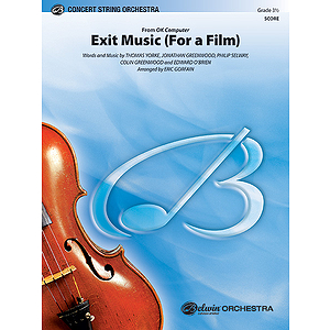 Exit Music (For a Film)