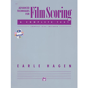 Advanced Techniques for Film Scoring Paperback and Compact Disc