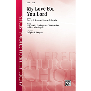 My Love for You Lord