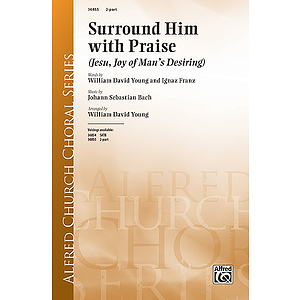 Surround Him with Praise