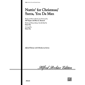 Nuttin' for Christmas / Santa, You Da Man