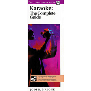 Karaoke: the Complete Guide