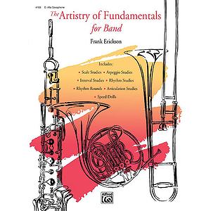 Artistry of Fundamentals: Eb Alto Saxophone