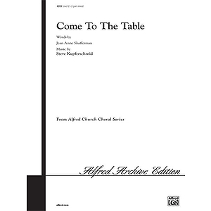 Come To the Table - 2-Part Any Combination