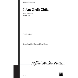 I Am God's Child - 2-Part W/Optional Descant