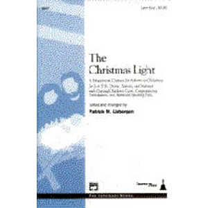 Christmas Light, The: A Masterwork Cantata for Advent Or Christmas - Preview Pack (1 Choral Score & Listening Cassette)