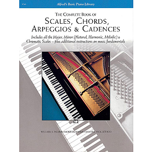 Scales, Chords, Arpeggios and Cadences - Complete Book
