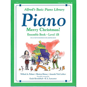 Alfred's Basic Piano Course - Merry Christmas! Ensemble Book Level 1B