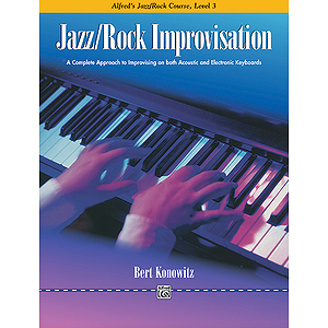 Alfred's Basic Jazz/Rock Course - Improvisation Level 3