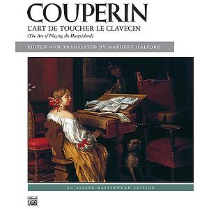 Couperin - L'art De Toucher Le Clavecin