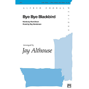 Bye Bye Blackbird - 3-Part Mixed