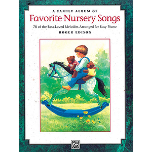 Family Album of Favorite Nursery Songs, A