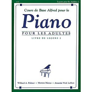 Alfred&#039;s Basic Adult Piano Course Lesson Book, Level 2 - Level 2 (French Ed.)