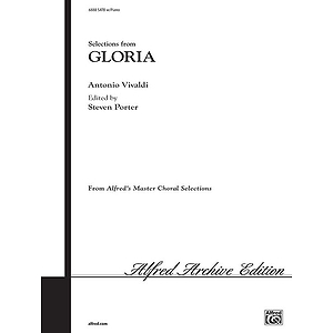 Gloria, Selections From (3 Movements) - SATB