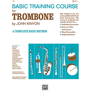John Kinyon's Basic Training Course, Book 1: Trombone