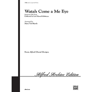 Watah Come A Me Eye - 2-Part