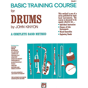 John Kinyon's Basic Training Course, Book 1: Drums