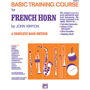 John Kinyon's Basic Training Course, Book 2: French Horn