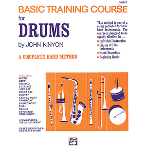John Kinyon's Basic Training Course, Book 2: Drums