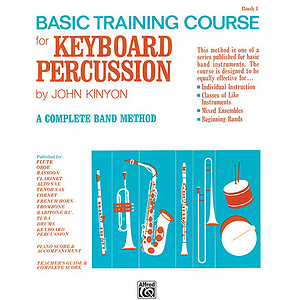 John Kinyon's Basic Training Course, Book 1: Keyboard Percussion