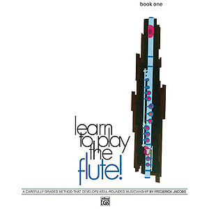 Learn To Play Flute, Book 1