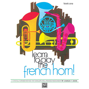 Learn To Play French Horn. Book 1