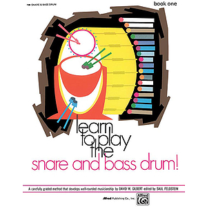 Learn To Play Snare and Bass Drum, Book 1