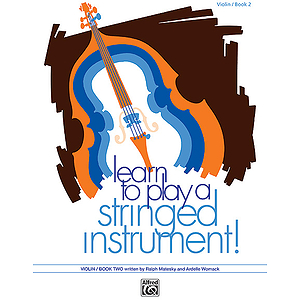 Learn To Play A Stringed Instrument, Book 2: Violin