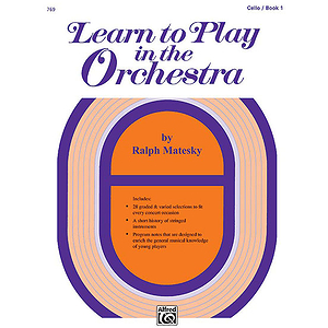 Learn To Play in The Orchestra, Book 1: Cello