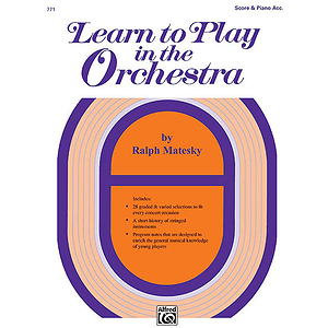 Learn To Play in The Orchestra, Book 1: Score and Piano Accompaniment