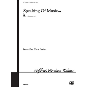 Speaking of Music - 2-Part Speaking Chorus
