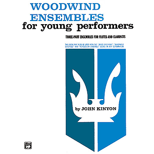 Woodwind Ensembles for Young Performers: Flute, 2 Clarinets