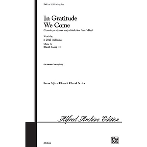 In Gratitude We Come - SATB W/Optional Flute
