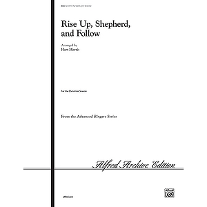 Rise Up, Shepherd, and Follow - 3-5 Octaves 4